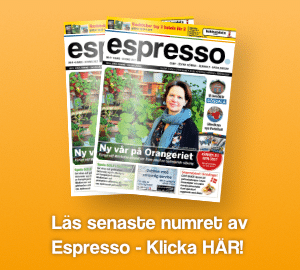 Läs senaste numret av Espresso - Klicka HÄR!